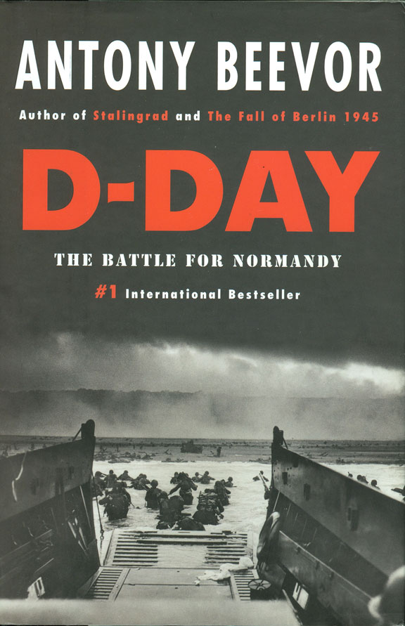 D-Day - The Battle for Normandy by Antony Beevor