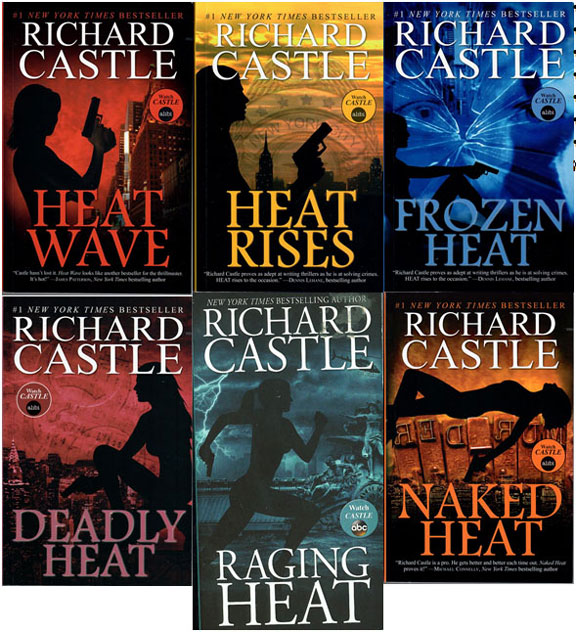 The Nikki Heat Series - Richard Castle (Andrew Marlowe)