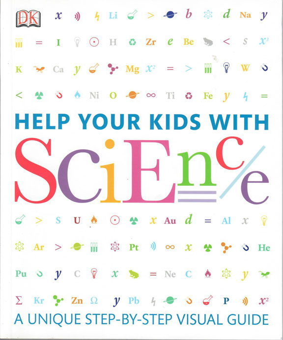 elp Your Kids with Science by Tom Jackson, Dr. Mike Goldsmith, Dr. Stewart Savard, and Allison Elia