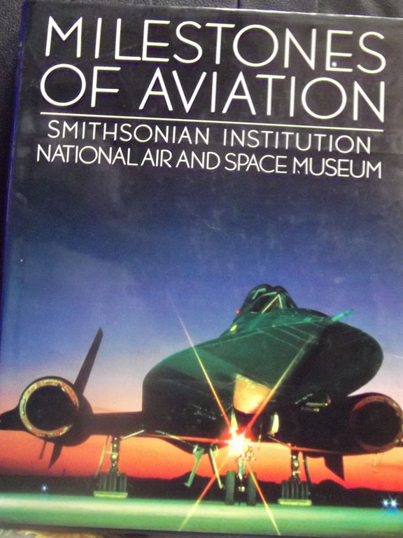 Milestones of Aviation edited by John T. Greenwood