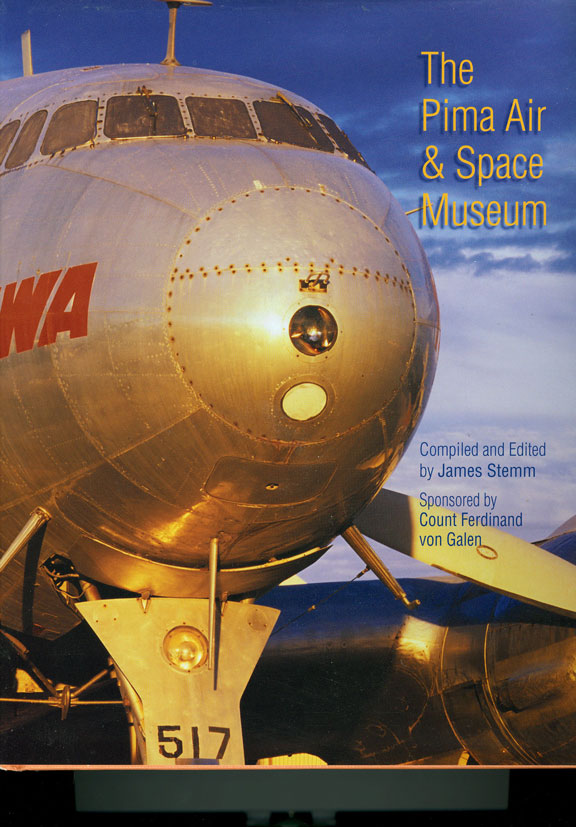 Pima Air & Space Museum Book edited by James Stemm