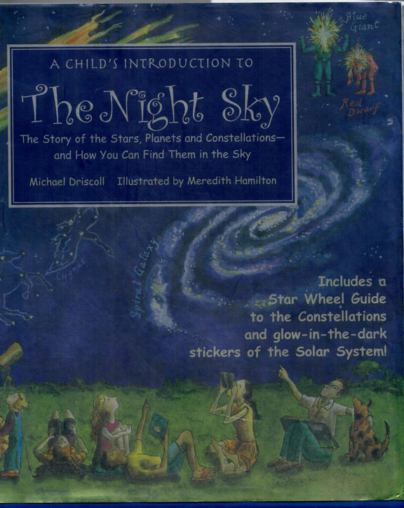 A Child's Introduction to The Night Sky by Michael Driscoll