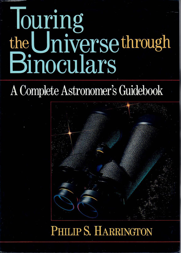 Touring the Universe Through Binoculars by Philip S. Harrington