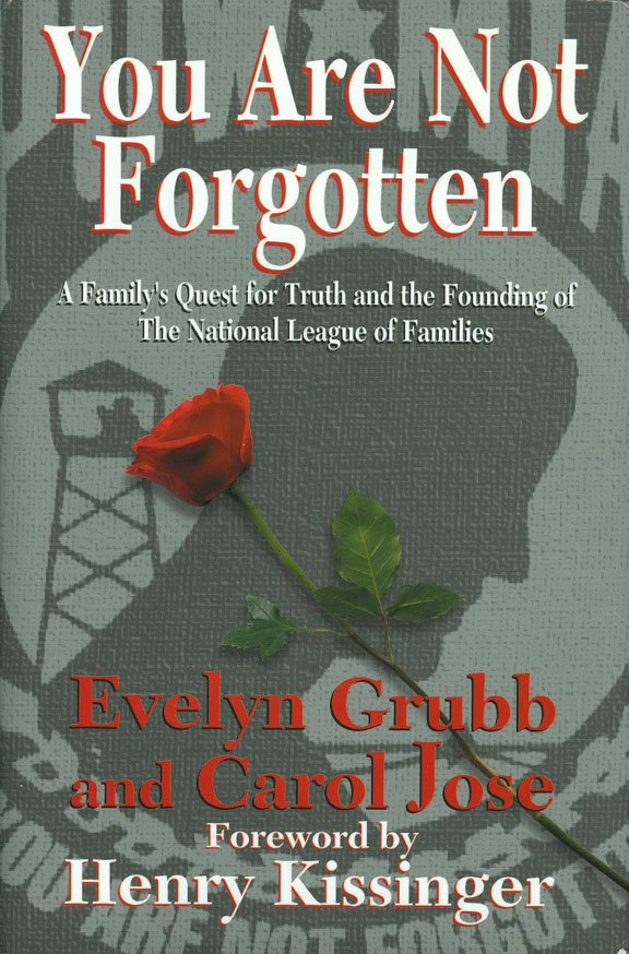 You Are Not Forgotten-Grubb by Evelyn Grubb and Carol Jose